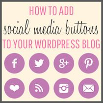 How to Add Social Media Buttons to #WordPress. amazingly designed and explained tutorial
