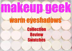 I've said it before a million times on this blog - I adore Makeup Geek eyeshadows - they are amongst my all time faves. For $6 or in and ...