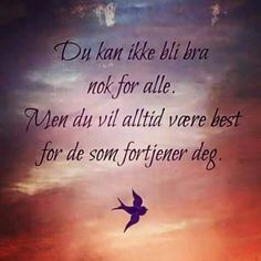 Poems, Religion, Lyrics, Positivity, Humor, Sayings, Quotes, Life, Norway