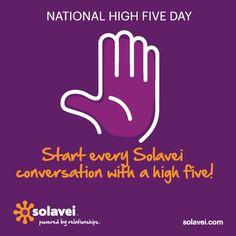 Up high Solavei Members!