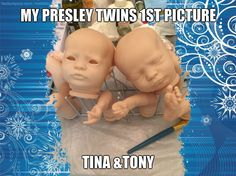 my presley twins 1st picture for Tina & Tony