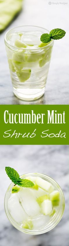 """Cucumber Mint """"Shrub"""" Soda ~ Cool refreshing homemade cucumber mint vinegar-based soda, tangy and sweet! Perfect for a hot summer day. ~ SimplyRecipes.com"""