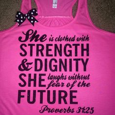 Proverbs 31:25 - She is Clothed with Strength and Dignity - Racerback – Ruffles with Love