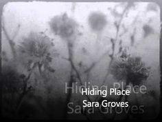 Hiding Place sara groves