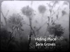 Hiding Place sara groves