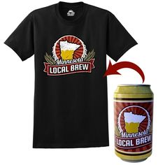 Local Brew Tee-in-a-Can: Now you can get your t-shirt the same way you get your beer: from a can! Our awesome Local Brew tee is rolled up snugly in an easy-open can. Just pop the top and unroll your spankin' new t shirt!