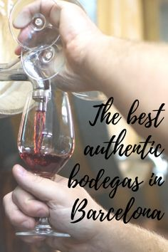 Pair Some Spanish Tapas with Wine from The Best Bodegas in Barcelona Spanish Cuisine, Spanish Food, Spanish Tapas, Hotels, Spanish Wine, Barcelona Travel, Cheap Wine, Wine List, Roadtrip