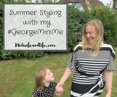 Summer Styling with my #GeorgeMiniMe