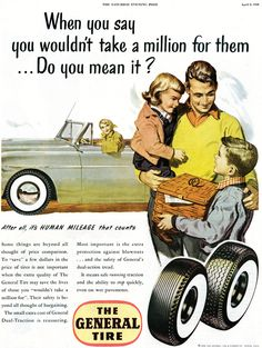 General Tire Vintage Ad: When you say you wouldn't take a million for them..... Do you mean it?