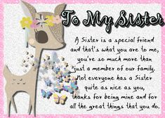 Gorgeous card for a special sister and perfect for any occasion. Free online Sisters Are Very Special ecards on Family Big Hugs For You, I Love You Mom, Told You So, Sister Cards, Romantic Messages, Sister Friends, Love Poems, Feeling Special