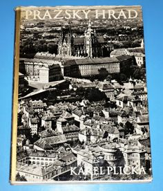 Plicka - Pražský hrad - Plicka Karel - Plicka - Pražský hrad - Plicka Karel - Prague Czech, Old World, City Photo, Photography, Photograph, Fotografie, Photoshoot, Fotografia