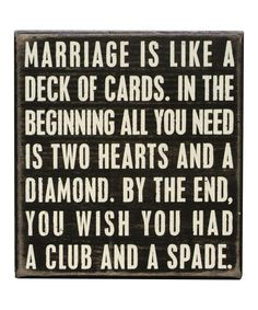 Marriage... Bwa ha ha! Maybe not the most wedding appropriate sign, but funny enough that I had to pin!