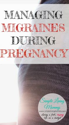 It seems like you can't take any medication when you're pregnant!  This mom offers tips from her doctor to manage migraines during her second pregnancy and what worked for her.  This was a lifesaver when I was pregnant!