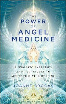 1000+ images about Angel Healing with Joanne Brocas on ...