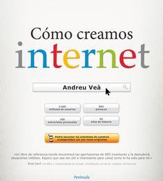 Cómo creamos Internet / Andreu Veà