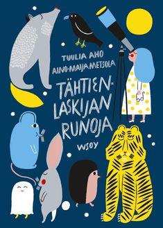 Tuulia Aho & Aino-Maija Metsola: Tähtienlaskijan runoja