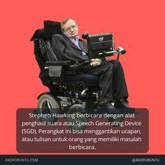 Stephen Hawking berbicara dengan alat penghasil suara atau Speech Generating Device. Baca selengkapnya di androbuntu.com