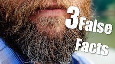   Three False Facts   #13 - Beard