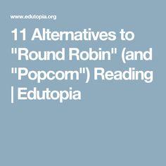 Alternatives to Round Robin reading | Reading | Pinterest | Robins ...