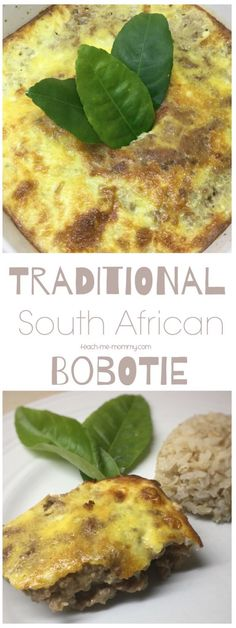 Traditional South African Bobotie - Teach Me Mommy South African Dishes, South African Recipes, Ethnic Recipes, South African Braai, Africa Recipes, Braai Recipes, Cooking Recipes, Oven Recipes, Recipies