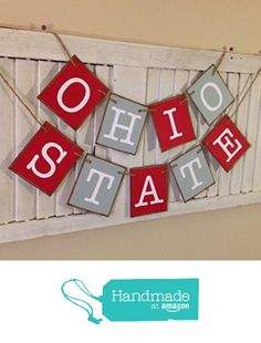 Ohio State Banner Bunting Garland Sign Scarlet and Gray Buckeyes Go Bucks Tailgate Party Must Have Great Photo Prop College Football Basketball Sport's Team from Encore Banners http://www.amazon.com/dp/B0176JUYEO/ref=hnd_sw_r_pi_dp_d7HYwb19QENES #handmadeatamazon
