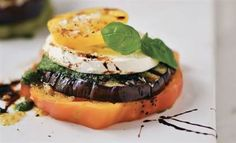 Try eggplant and mozzarella stacks with pesto and balsamic reduction
