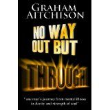 No Way Out But Through (Kindle Edition)By Graham Aitchison