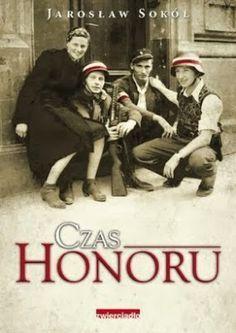 """W najbliższy piątek czekają nas obchody 70. rocznicy wybuchu Powstania warszawskiego. Przypomnę więc w najbliższych dniach kilka książek, które opowiadają o wojennych losach. na początek """"Czas honoru"""".  http://dune-fairytales.blogspot.com/2013/11/czas-honoru-jarosaw-soko.html"""