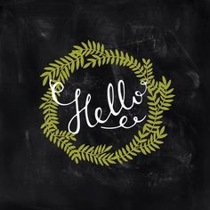 Hello card on chalkboard with wreath
