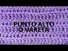 Punto Alto en tejido crochet tutorial paso a paso. - YouTube