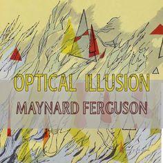 Optical Illusion par Maynard Ferguson