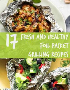 17 fresh and healthy foil packet grilling recipes foil pack meals, foil packet dinners, Foil Packet Dinners, Foil Pack Meals, Foil Dinners, Foil Packets, Healthy Grilling Recipes, Healthy Cooking, Healthy Eating, Cooking Recipes, Cooking Tips