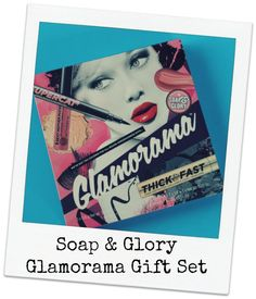 Soap and Glory Glamo