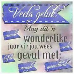 Veels Geluk Happy Bday Wishes, Birthday Wishes For Men, Birthday Qoutes, Free Happy Birthday Cards, Happy Birthday Meme, Happy Birthday Pictures, Happy Birthday Greetings, Birthday Messages, Uplifting Christian Quotes