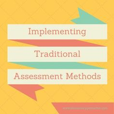 Implementing Traditional Assessment Methods - learn how to use traditional assessments methods in your PE program to provide quantitative results.