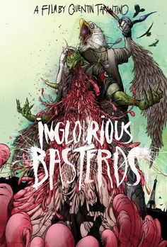 Inglourious Basterds - movie poster - Alex Pardee