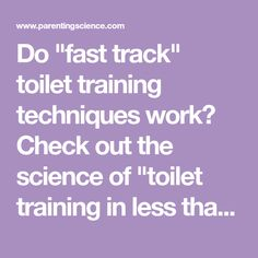"""Do """"fast track"""" toilet training techniques work? Check out the science of """"toilet training in less than a day. Toilet Training, Potty Training, Track, Articles, Science, Day, Runway, Truck, Flag"""