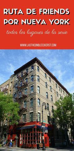 Para los fans de F.R.I.E.N.D.S. aquí van los lugares de rodaje de la serie en Nueva York.