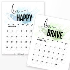 "PIF Instant download Printable calendar planer ""be you"" 2014. Inspirational quotes calendar printable be brave - bu CL003 org - 8x10 11x17 on Etsy, $0.20"