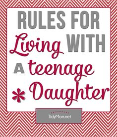Rules for Living with a Teenage Daughter