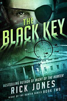 The Black Key (The Hunter Series Book 2) by Rick Jones