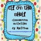"""UPDATED DECEMBER 2012 I am loving our Elf on the Shelf named """"Elfie""""! Here are some FREE activities I made just to thank you for following my TPT s..."""