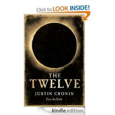 The Twelve (The Passage Trilogy) #JustinCronin
