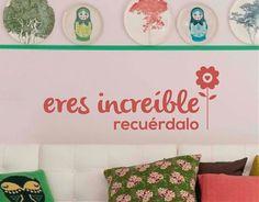 """#Vinilos #Textos #Decorativos """"Eres increíble, recuérdalo"""""""