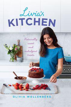 Livia& Kitchen: Naturally Sweet and Indulgent Treats Vegan Baking, Healthy Baking, Tapas, Raw Cake, Cookery Books, New Cookbooks, No Bake Treats, Unique Recipes, Food Design