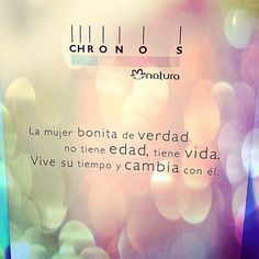 @mundo_rosas photo: Un poco de sabiduría de Chronos Natura, nos encanta Chronos Natura, Natura Cosmetics, Banners, Words, Quotes, Instagram, Dan, Flora, Pandora