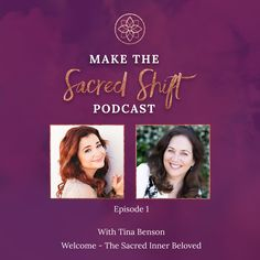 welcome to the sacred inner beloved with Tina Benson