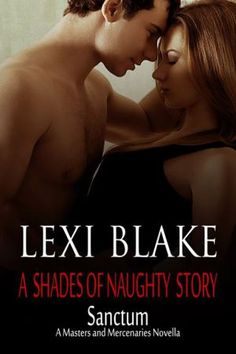 Sanctum - Lexi Blake (Master's & Mercenaries Novella) with Ryan the Dom in Residence and his once love and sub Jillian!  Review and links for purchase.  Loved this one.