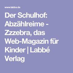 Der Schulhof: Abzählreime - Zzzebra, das Web-Magazin für Kinder | Labbé Verlag