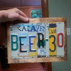 BEER 30 License Plate Sign Recycled One of by NaliDesignbyAllison, $35.00 Metal Art Projects, Arts And Crafts Projects, Metal Crafts, Recycled Crafts, Crafts To Make, Projects To Try, Diy Crafts, License Plate Crafts, Old License Plates